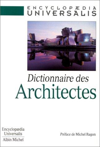 Dictionnaire des architectes michel ragon fran oise for Dictionnaire des architectes