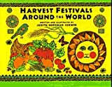 Harvest Festivals Around the World                Library) (Messner Multicultural Library)