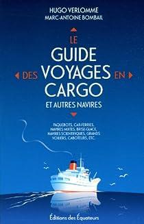 Le guide des voyages en cargo smallships par Verlomme