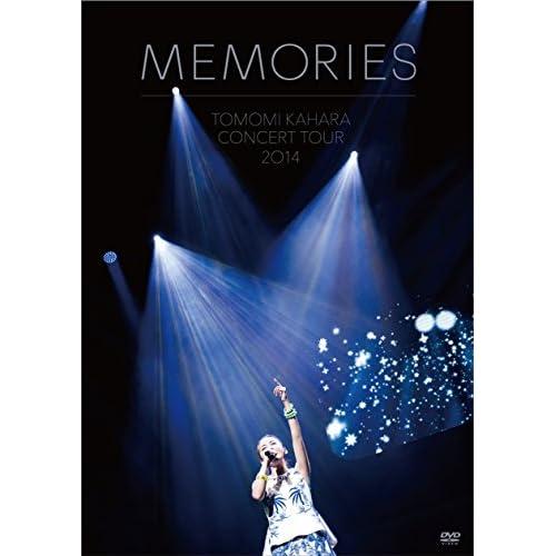 TOMOMI KAHARA CONCERT TOUR 2014 ~MEMORIES~ [DVD]