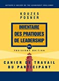 LPI Participant's Workbook (French Translation) (0470154683) by Kouzes, James M.
