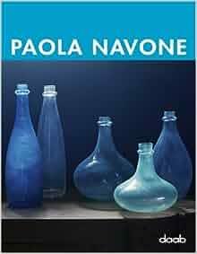 Paola Navone (Monographs): Caroline Klein: 9783866541085: Amazon.com