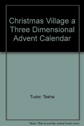 Christmas Village a Three Dimensional Advent Calendar