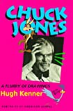 Chuck Jones: A Flurry of Drawings, Portraits of American Genius (0520087976) by Kenner, Hugh