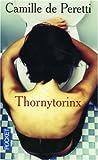 echange, troc Camille de Peretti - Thornytorinx