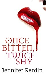 Once Bitten, Twice Shy: Book One of the Jaz Parks Series