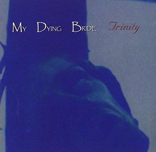 Trinity by MY DYING BRIDE (2004-03-09)