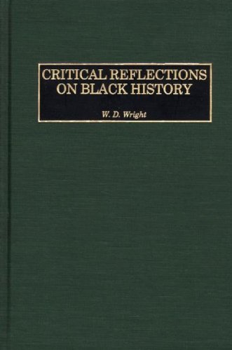 Critical Reflections on Black History: