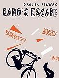 Kamo's Escape (0744583535) by Pennac, Daniel