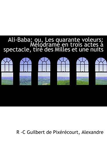 ali-baba-ou-les-quarante-voleurs-melodrame-en-trois-actes-a-spectacle-tire-des-milles-et-une-nui