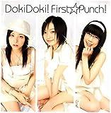 Doki Doki!ファースト☆パンチ!(初回限定盤)(DVD付)