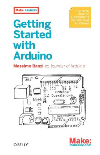 Getting Started with Arduino (Make: Projects): Massimo Banzi: Amazon.com: Books