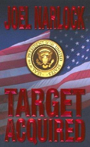 Target Acquired, JOEL NARLOCK