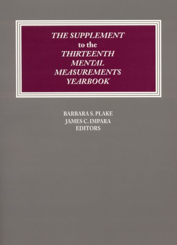 The Supplement To The Thirteenth Mental Measurements Yearbook (Buros Mental Measurements Yearbook) (V. 13)