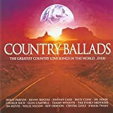 Various Artists Country Ballads: The Greatest Country Love Songs In The World...Ever!