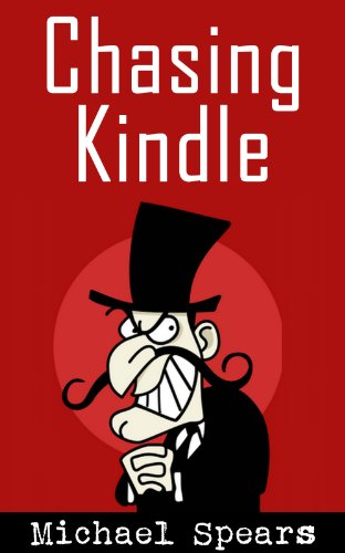 Book: Chasing Kindle by Mike Spears