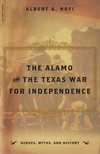 alamo-and-the-texas-war-for-independence-heroes-myths-and-history