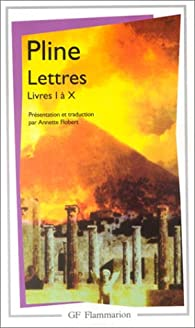 Lettres : Livres I � X par  Pline le jeune