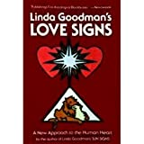 Linda Goodman's Love Signs: A New Approach to the Human Heart [Paperback]