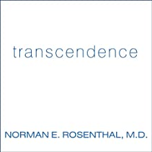 Transcendence: Healing and Transformation Through Transcendental Meditation (       UNABRIDGED) by Norman E. Rosenthal Narrated by Gildart Jackson