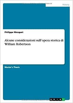 Alcune considerazioni sull'opera storica di William Robertson (Italian