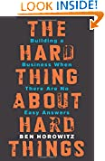 #2: The Hard Thing About Hard Things: Building a Business When There Are No Easy Answers