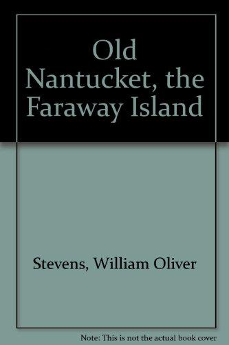 Old Nantucket, The Faraway Island front-890979