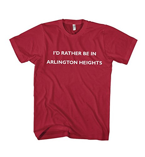 I'd Rather Be in Arlington Heights Il City Country Unisex Adult T-Shirt Tee Red 3XL (City Of Arlington Heights Il)