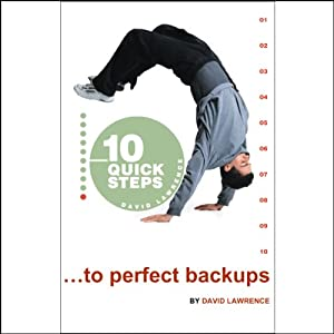 10 Quick Steps to Perfect Backups Audiobook