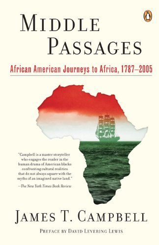 Middle Passages: African American Journeys to Africa,...