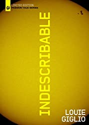 Louie Giglio: Indescribable (Passion Talk Series) (Limited Edition)