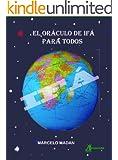 El Oráculo de Ifá  para Todos (Spanish Edition)
