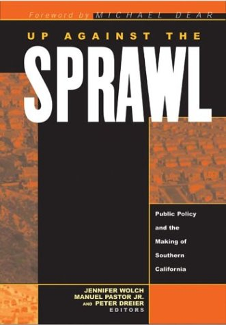 Up Against The Sprawl: Public Policy And The Making Of...