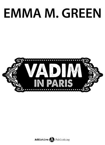 Emma M. Green - Vadim in Paris (Du + ich: Allein gegen alle)
