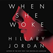 When She Woke | [Hillary Jordan]
