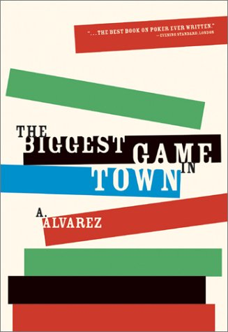 The Biggest Game in Town, A. Alvarez
