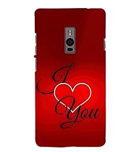 EPICCASE I Love You Mobile Back Case Cover For OnePlus 2 (Designer Case)