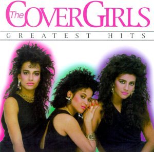 Cover Girls - The Cover Girls - Greatest Hits [mars] - Zortam Music