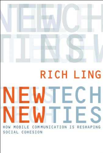 New Tech, New Ties: How Mobile Communication Is Reshaping...