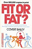 FIT OR FAT (0395271622) by Bailey, Covert