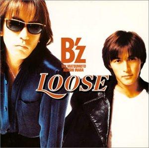 Loose - B'z