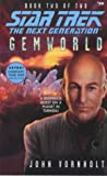 Gemworld Book Two of Two (Star Trek The Next Generation, No 59)