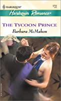The Tycoon Prince  (High Society Brides)