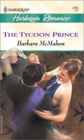 The Tycoon Prince  (High Society Brides), Barbara McMahon