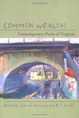 Common Wealth: Contemporary Poets of Virginia