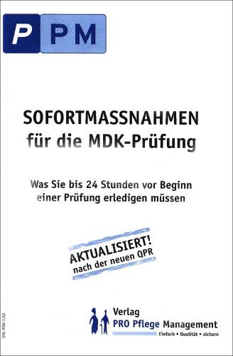 Sofortmassnahmen für die MDK-Prüfung von Anke-Petra Peters
