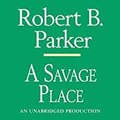 A Savage Place: Spenser, Book 8 | Robert B. Parker