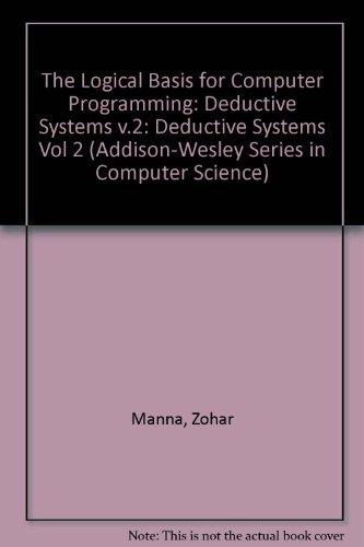 Logical Basis for Computer Prog., Volume 2