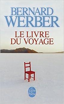 Amazon.fr - Le Livre du Voyage - Bernard Werber - Livres