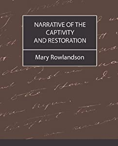 mary rowlandson sovereignty and goodness of god essay